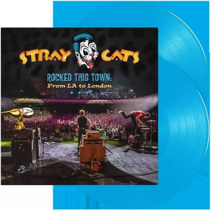 Stray Cats - Rocked This Town: From La To London | LP